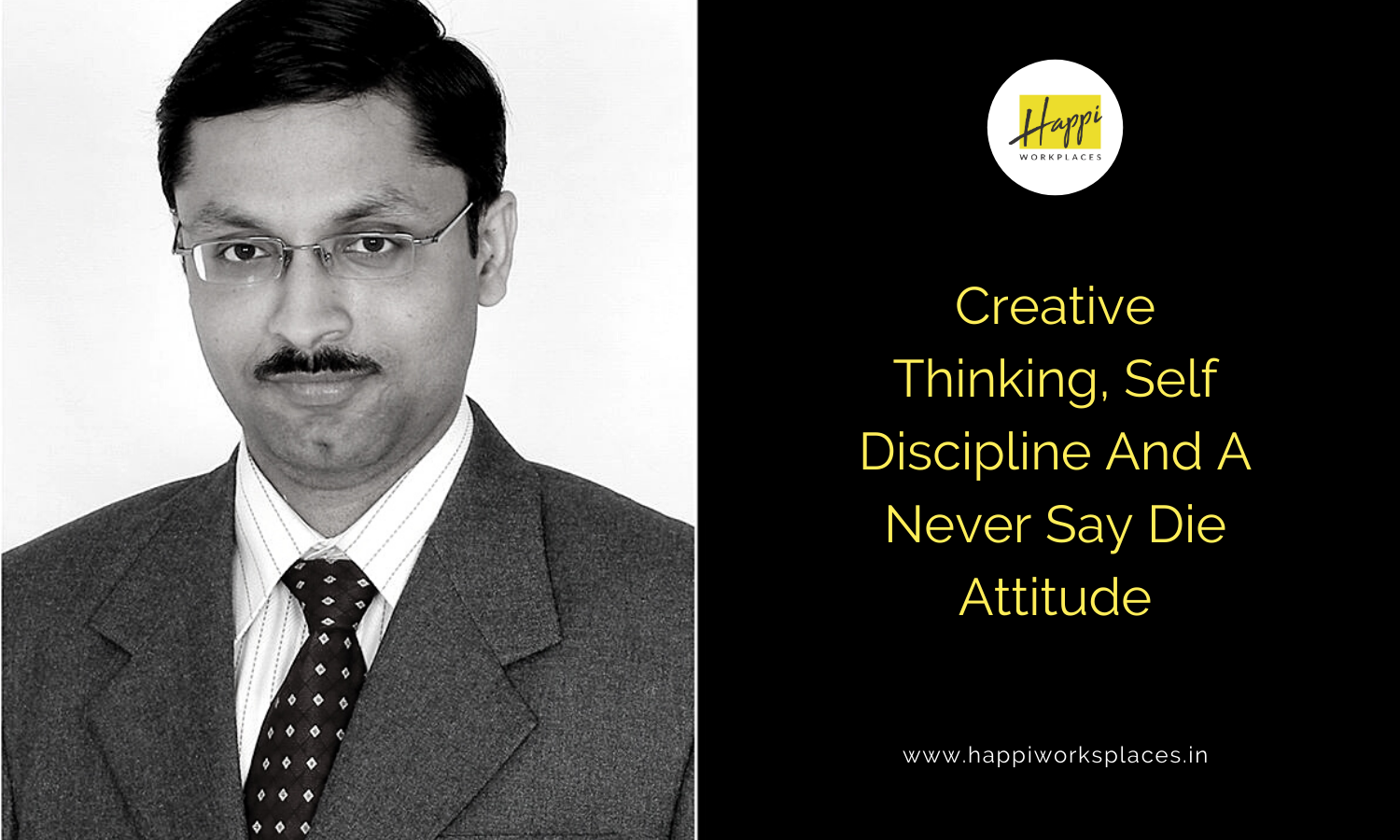 Creative Thinking, Self Discipline And A Never Say Die Attitude