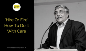 'Hire Or Fire' – How To Do It With Care