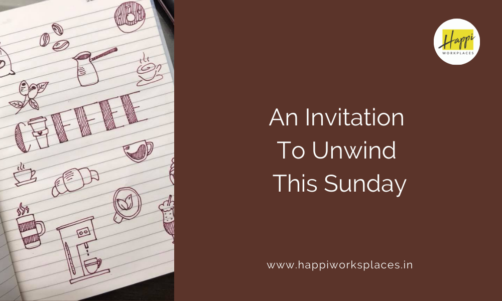 An Invitation To Unwind This Sunday