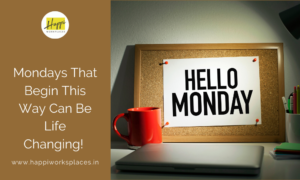 Mondays That Begin This Way Can Be Life Changing!