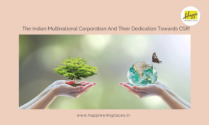 The Indian Multinational Cooperation and their dedication towards CSR!